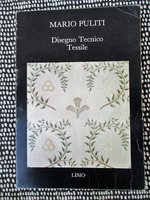 Illustrated Italian Book DISEGNO TECNICO TESSILE / TECHNICAL TEXTILE DESIGN 1985 by Mario Puliti