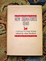 1948 FLANNERY O'CONNOR Her FIRST BOOK APPEARANCE New Signatures 1: A Selection of College Writing ASSOCIATION COPY SIGNED by her friend ROBERT PENN WARREN by Flannery O'Connor