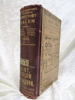 1905 SALEM, Massachusetts, CITY DIRECTORY including BEVERLY, DANVERS, MARBLEHEAD, PEABODY, ESSEX, AND IPSWICH with EVERY RESIDENT & BUSINESS plus Cool ADS