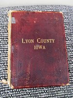 1905 HISTORY of LYON COUNTY, IOWA with BIOGRAPHIES of SETTLERS Illustrated