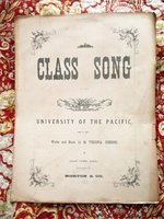 1876 CLASS SONG of the UNIVERSITY OF THE PACIFIC CLASS OF '76 San Jose ORIGINAL SHEET MUSIC by M. VIRGINIA GIBBONS