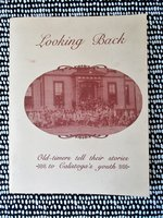 EARLY CALISTOGA California MEMORIES as told by OLD RESIDENTS to YOUNG STUDENTS by Paul McCarthy and his fifth grade students