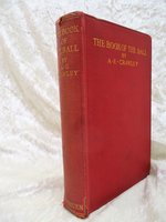 1913 THE BOOK OF THE BALL Its USE & MOVEMENT in Various SPORTS Illustrated First Edition by A.E. Crawley