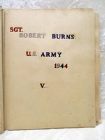 1944 SGT. ROBERT BURNS U.S. Army SCRAPBOOK Kept by GIRLFRIEND - Includes his STRIPES and INSIGNIA