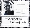Another image of BROTHER ANTONINUS THE CROOKED LINES OF GOD **SIGNED & INSCRIBED** Limited Edition 1 of only 1000 copies by Brother Antoninus / William Everson