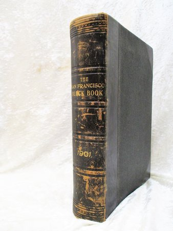 1901 Original SAN FRANCISCO BLOCK BOOK over 700 MAPS of LOTS, BLOCKS, PARCELS Real Estate of Mission District, Western Addition, Richmond, Sunset District, etc. w/ Names of Owners