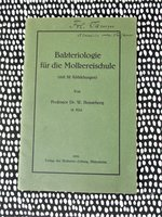 1925 BAKTERIOLOGIE FUR DIE MOLKEREISCHUL / BACTERIOLOGY FOR DAIRY SCHOOLS **AUTHOR PRESENTATION COPY** German Book by Wilhelm Hermann Henneberg