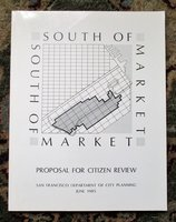 1985 SOUTH OF MARKET Conservation & Development SAN FRANCISCO CITY PLANNING by SAN FRANCISCO CITY PLANNING COMMISSION