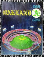 1968 OAKLAND A's PREMIER YEARBOOK The Baseball Team's FIRST YEAR in Oakland at the NEW COLISEUM