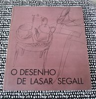 DRAWINGS of LASAR SEGALL Lithuanian Jewish Brazilian ARTIST Limited Edition Published in São Paulo, Brasil PORTUGUESE & ENGLISH Text