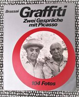1960 BRASSAI: GRAFFITI Zwei Gesprache mit PICASSO (Two Conversations with PICASSO) Illustrated with 105 PHOTOGRAPHS German Text by Brassai and Picasso