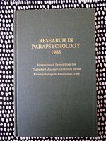RESEARCH IN PARAPSYCHOLOGY 1988 Over 30 Abstracts & Papers Montreal Convention by Linda A. Henkel, Rick E. Berge, et al