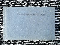 "Mark Barbour FINE PRINTING ""THE PENETRATING LIGHT"" Shakespeare Press Museum w/ Laid In SIGNED Letter 1986 by Mark Barbour and Daniel Flanagan"