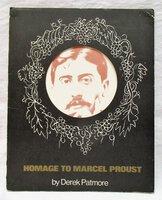 HOMAGE TO MARCEL PROUST by Derek Patmore Preface by Princess Marthe Bibesco 1971 by Derek Patmore