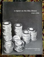 1941-1956 Report on the FILM LIBRARY of the MUSEUM OF MODERN ART, New York