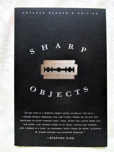 GILLIAN FLYNN SHARP OBJECTS **SIGNED** Uncorrected Proof / Advance Reader's Edition SCARCEST COPY of HER FIRST BOOK by Gillian Flynn