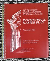 1987 MASTER PLAN for SAN FRANCISCO GENERAL HOSPITAL Maps Architecture Expansion CITY PLANNING Medical Centers