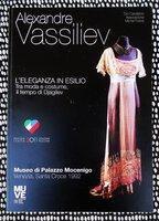 ALEXANDRE VASSILIEV : L'ELEGANZA IN ESILIO Tra Moda il Tempo di DJAGILEV Exhibition Catalog (Vassiliev: Beauty in Exile in the Time of Djagilev)