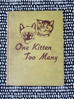1952 ONE KITTEN TOO MANY, by Bianca Bradbury - ASSOCIATION COPY SIGNED & INSCRIBED by JOLLY BILL STEINKE Cartoonist, Comedian and Radio / TV Personality by Bianca Bradbury and Marie C. Nichols