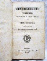 1844 SWISS / ITALIAN PHARMACOPOEIA of TICINO CANTON Switzerland MEDICINE HERBALS Farmacopea Pharmacopeia by Domenico Galli, et al