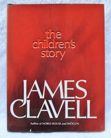 1981 JAMES CLAVELL The Children's Story **SIGNED & INSCRIBED** Association Copy by James Clavell