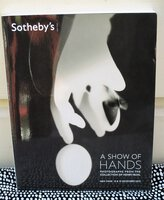"""Rare PHOTOGRAPH COLLECTION featuring HUMAN HANDS Sotheby's Auction Catalog """"A SHOW OF HANDS: Photographs from the Collection of Henry Buhl"""" 2012"""