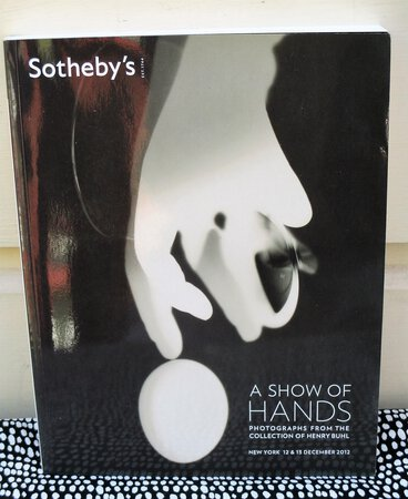 "Rare PHOTOGRAPH COLLECTION featuring HUMAN HANDS Sotheby's Auction Catalog ""A SHOW OF HANDS: Photographs from the Collection of Henry Buhl"" 2012"