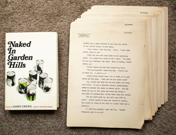 HARRY CREWS NAKED IN GARDEN HILLS 1st/1st + Original CARBON TYPESCRIPT - COPIES of HIS AGENT by Harry Crews