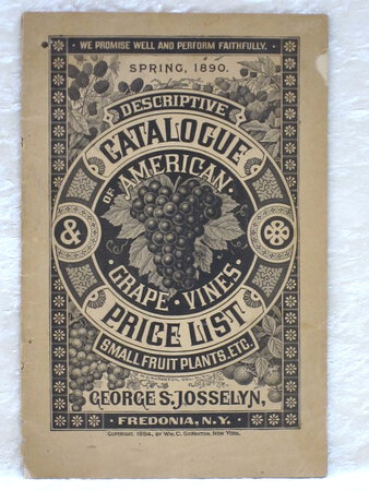 1890 WINE Ephemera Antique GRAPEVINE Catalogue ENGRAVINGS Victorian Viticulture DESCRIPTIVE CATALOGUE OF AMERICAN GRAPE VINES by George S. Josselyn