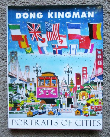 DONG KINGMAN Art Monograph PORTRAITS OF CITIES Illustrated SIGNED & INSCRIBED Chinese-American Artist by Dong Kingman