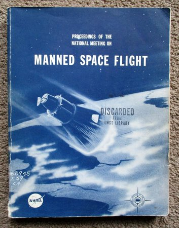 1962 TECHNICAL PAPERS on MANNED SPACE FLIGHT w/ JOHN GLENN SPACE FLIGHT REPORT by John Glenn, Jr., et al
