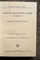 ARAB FOLK THEATER IN CAIRO IN 1909 Arabisches Volkstheater in Kairo im Jahre 1909 ARABIC & GERMAN TEXT by Manfred Woidich and Jacob M. Landau