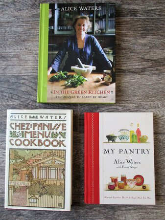 Three ALICE WATERS Cookbooks IN THE GREEN KITCHEN, CHEZ PANISSE MENU COOKBOOK, MY PANTRY by Alice Waters