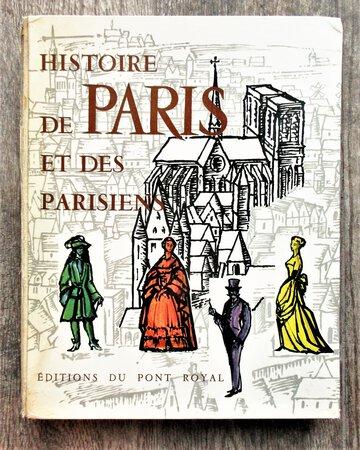 HISTOIRE DE PARIS ET DES PARISIENS - SIGNED by ROBERT LAFFONT with LONG HANDWRITTEN POEM and INSCRIPTION by a French Woman (HISTORY of PARIS and the PARISIANS) by Robert Laffont, et al