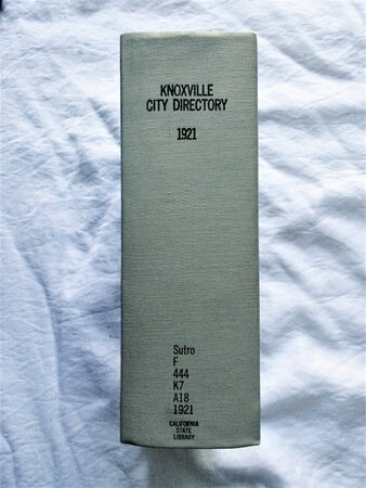 1921 Original KNOXVILLE, TENNESSEE, CITY DIRECTORY with EVERY RESIDENT & BUSINESS