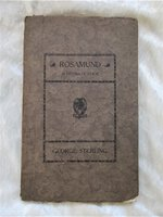 1920 GEORGE STERLING **SIGNED & INSCRIBED** ROSAMUND Association Copy Inscribed to the English Female Sculptor and Adventuress CLARE SHERIDAN Limited First Edition #188 of 500 by George Sterling