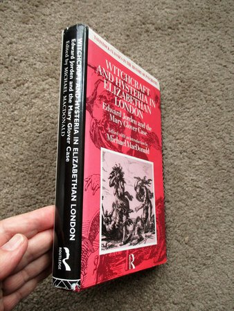 WITCHCRAFT & HYSTERIA in ELIZABETHAN LONDON - Edward Jorden & the Mary Glover Case by Michael MacDonald, editory
