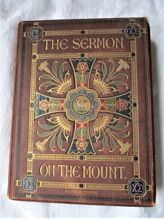 1861 THE SERMON ON THE MOUNT - 27 GILT ILLUMINATED CHROMOLITHOGRAPHS in ORNATE COVERS Lovely & Rare by W. & G. AUDSLEY, Charles Rolt, W.R. Tymmsl