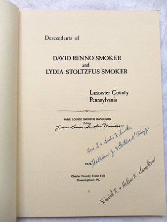 DESCENDANTS of DAVID RENNO SMOKER & LYDIA STOLTZFUS SMOKER Limited Ed. SIGNED by Jane Louise Smoker Davidson