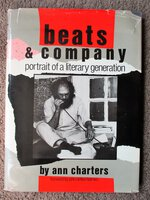 BEATS & COMPANY - PHOTOGRAPHS of BEAT WRITERS Great Association Copy with HANDWRITTEN SIGNED CARD by SAMUEL CHARTERS & SIGNED NOTE by ANN CHARTERS Laid In, both to ROBERT HAWLEY of OYEZ PRESS by Ann Charters