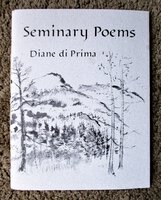 DIANE DI PRIMA **SIGNED** SEMINARY POEMS Limited First Edition 1 of 2000 WOMAN BEAT POET by Diane di Prima
