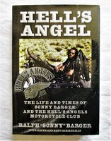 HELL'S ANGEL: SONNY BARGER & THE HELL'S ANGELS MOTORCYCLE CLUB **SIGNED** by Ralph Sonny Barger