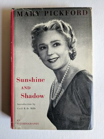 MARY PICKFORD **SIGNED & INSCRIBED** SUNSHINE & SHADOW Autobiography First Edition 1955 by Mary Pickford