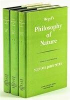 HEGEL'S PHILOSOPHY OF NATURE - THREE VOLUME SET First English Translation 1970 by Hegel / Michael John Petry