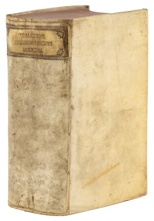 1726 GERMAN PHILOSOPHICAL LEXICON First Edition SIGNED by J. F. CLASSEN Important Association Copy in Vellum Covers by Johann Georg Walch
