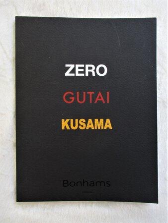 ZERO GUTAI KUSAMA Important ART MOVEMENTS Bonhams Exhibition Catalog ILLUSTRATED London 2015 by ZERO GROUP, GUTAI GROUP, YAYOI KUSAMA