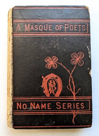 1878 EMILY DICKINSON - A MASQUE OF POETS - First Edition - Contains Dickinson's First Appearance in a Published Book by Emily Dickinson